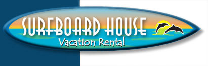 Surfboard House Vacation Rental